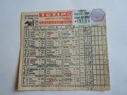 SCHEDINA GIOCATA TOTIP CORSE CAVALLI GIORNATA 26 1954 RADIO ELETRONICA TELEVISIONE TERIAM OROLOGI - Equitazione