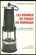 Les Hommes De Fosses Au Borinage Mahieu 1987 - Mine Mineur Charbonnage - Cultural