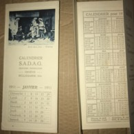 Lot De Deux Calendriers Illustrés De La SADAG De 1911 à Geneve Et Bellegarde (Ain) - Petit Format : 1901-20