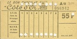 Carte De 16 Voyages Urbains S.T.I.B / M.I.V.B Avec Pub Le Bon Chocolat ôte D'Or / De Goede Chocolade . - Tramways