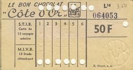 Carte De 13 Voyages Urbains S.T.I.B / M.I.V.B Avec Pub Le Bon Chocolat ôte D'Or / De Goede Chocolade . - Tramways