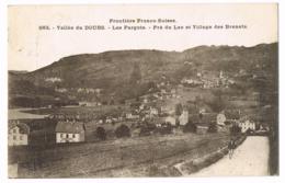 Les Pargots - Vallée Du Doubs - Pré Du Lac Et Village Des Brenets - Animée - 883 - Lardier - Circulé - Dr Et Mme LOISEAU - Altri Comuni