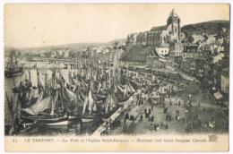 Le Tréport - Le Port Et L'Église Saint-Jacques - Harbour And Church - ND - Animée - Bateaux - 11 - Le Treport