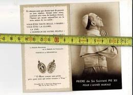 4447 - PRIERE DE SA SAINTETE PIE XII POUR L ANNEE MARIALE - Images Religieuses