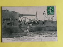 CATASTROPHE DU CUIRASSE  LIBERTE (25 SEPTEMBRE 1911) BRECHE DANS LA MURAILLE BABORD ARRIERE DU CUIRASSE - Guerra