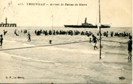 CPA -  TROUVILLE - ARRIVEE DU BATEAU DU HAVRE - Trouville