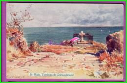 CPA - 35 - SAINT MALO - Le Tombeau De Chateaubriant - Couleur Représantation Peinture E. Lessieux - Saint Malo