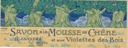 Savon,  A La Mousse De Chêne Et Aux Violettes Des Bois De Alexandra - Paris -  ( 210 Mm X 79 Mm ) - Etiquetas