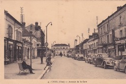 D60  CREIL  L'Avenue De La Gare  ....... Carte Peu Courante - Creil
