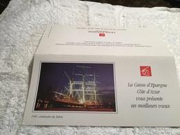 Meilleurs Vœux La Caisse D'épargne Côte D'Azur Vous Présente Ses Vœux 1996 Centenaire Du Belem Bateaux - Nouvel An