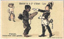 CHROMO CHOCOLAT DE LA COMPAGNIE D'ORIENT CHOCOLATERIE A LYON 69 RHÔNE GENDARME RAMONEUR DONNE MOI CETTE GALETTE - Aiguebelle