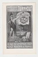 Turnhout Arrondissementstentoonstelling 18 Juli 20 September 1909 Kunst Nijverheid Handel - Turnhout