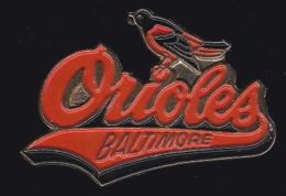 64312- Pin's.Les Orioles De Baltimore  Sont Une Franchise De Baseball - Béisbol