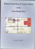 BRITISH NAVAL POST & CENSOR MARKS OF FIRST WORLD WAR - Guerre 1914-18