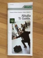 Alitalia Aeroporti Di Roma- Fiumicino E Milano-Malpensa Alitalia Ti Guida Dedicata A Te - Horaires