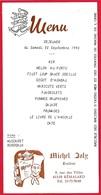 Menu 1990 Chez Michel JOLY Traiteur 61 REMALARD Pour Amicale Des Anciens D'Outre-Mer & Troupes De Marine De L'Orne - Menus