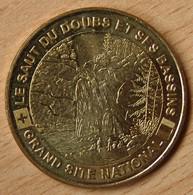 Jeton Touristique (25 - Doubs)   VILLERS LE LAC - SAUT DU DOUBS ET SES BASSINS 2007 - Monnaie De Paris