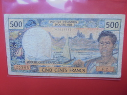 PAPEETE 500 FRANCS 1985-89 CIRCULER (B.12) - Papeete (Polinesia Francese 1914-1985)