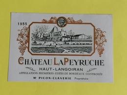 HAUT- LANGOIRAN   VIEILLE ETIQUETTE CHATEAU LAPEYRUCHE  1955 - Bordeaux