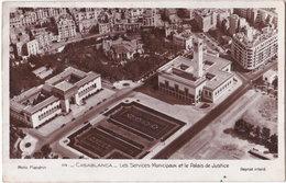 Pf. CASABLANCA. Les Services Municipaux Et Le Palais De Justice. 114 - Casablanca