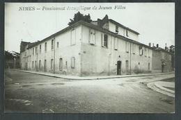 Gard. Nîmes. Pensionnat évangélique De Jeunes Filles - Nîmes
