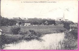-- 90 --    LA SAVOUREUSE ET L'ÉGLISE DE BERMONT , ROUTE DE BELFORT-- 1918 - Other Municipalities