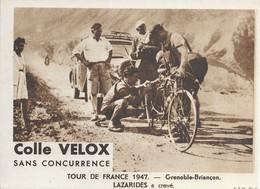 Tour De France 1947  Grenoble_briançon  Lazaridés A Crevé  Pub - Radsport