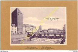 67.   STRASBOURG .  Pont De L'Abattoir . - Strasbourg