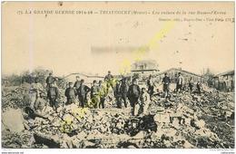 55.  TRIAUCOURT .  Les Ruines De La Rue Basse D'Evres .  GUERRE 1914-16 . - France