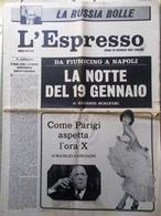 L'Espresso Del 28 Gennaio 1962 Russia Sacco E Vanzetti Wolff Fiumicino Parigini - Guerre 1914-18