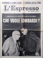 L'Espresso Del 3 Novembre 1963 Lombardi Cina Legge Merlin Menotti Automobile PSI - Guerre 1914-18