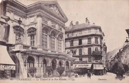 73, Chambery, Le Théâtre Et La Rue D'Italie - Chambery