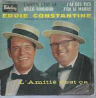 "45 Tours EP - EDDIE CONSTANTINE - BARCLAY 70281 - "" L'AMITIE C'EST CA "" + 3 - Vinyles"