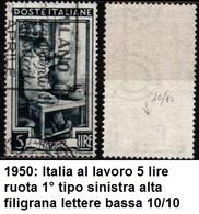 # Italia Al Lavoro Filigrana Lettere Bassa 10/10 - 5 Lire Ruota 1° SA - 1946-60: Gebraucht