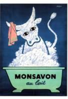 """CPM - ILLUSTRATION SAVIGNAC - Affiche Publicitaire """"Monsavon Au Lait"""" 1950 - Edition Bibliothèque Forney - Savignac"""