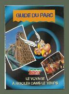 GUIDE DU PARC ASTERIX 1998 LE VOYAGE A RIGOLER LE TEMPS - Tourisme