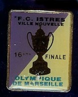 @@ Football OM MARSEILLE - F.C ISTRES 16eme Finale Bouches Du Rhône @@sp37 - Calcio