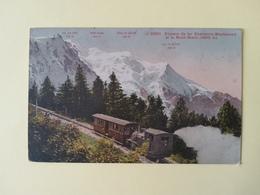 Chemin De Fer Chamonix Montanvert Et Le Mont Blanc - Chamonix-Mont-Blanc