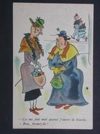 Ref5998 CPA Humour Ferme La Bouche - Coll. Comique N°82 - A. Noyer Paris - Humour