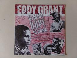 "45 T Eddy Grant "" Gimme Hope Jo'Anna, Say Hello To Fidel "" - Reggae"