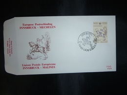 """BELG.1990 2350 FDC (Oostakker)  : """" Postverbinding Innsbruck-Malines Liason Postale 1490-1990 """" - FDC"""