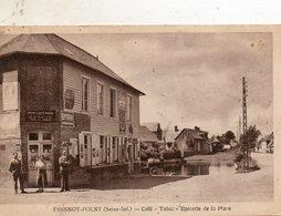 Fresnoy -  Folny - Café   Tabac  épicerie.  De  La  Place. - France