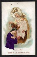 Santino/holy Card - LO SCAPOLARE -E-PR- Mm. 70 X 110 - Cromolito Groffata (rilievo) -E - RB - Ed. D'AIGUEBELLE - Religion & Esotérisme