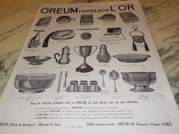 ANCIENNE  PUBLICITE REMPLACE L OR  OREUM  1924 - Joyas & Relojería