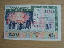 BILLET DE LOTERIE NATIONALE TR. DE LA SAINT-JEAN 1974 - Lottery Tickets