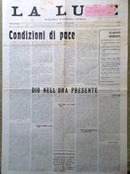 La Luce Del 15 Luglio 1946 Bossey Benedetto Croce Trattati Pace Anticlericalismo - Guerre 1914-18