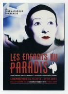 CP Pub Neuve - Expo Film Les Enfants Du Paradis - La Cinémathèque Française - Prévert Carné Arletty Barbault... - Cinema