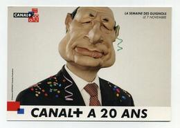 CP Pub Neuve - CANAL+ A 20 Ans - La Semaine Des Guignols De L'info - Jacques Chirac - Humour Marionnettes Télévision - Uomini Politici E Militari