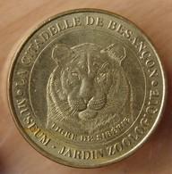 Jeton Touristique (25 - Doubs)  Citadelle De Besançon 2000 Tigre De Sibérie - Monnaie De Paris