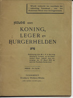 Turnhout Koning. Leger En Burgerhelden 1919 - Historical Documents